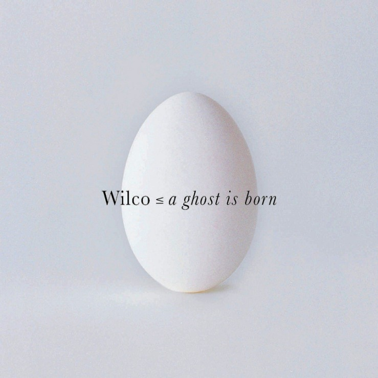 wilco a ghost is born