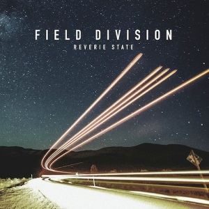 field division reverie state cover
