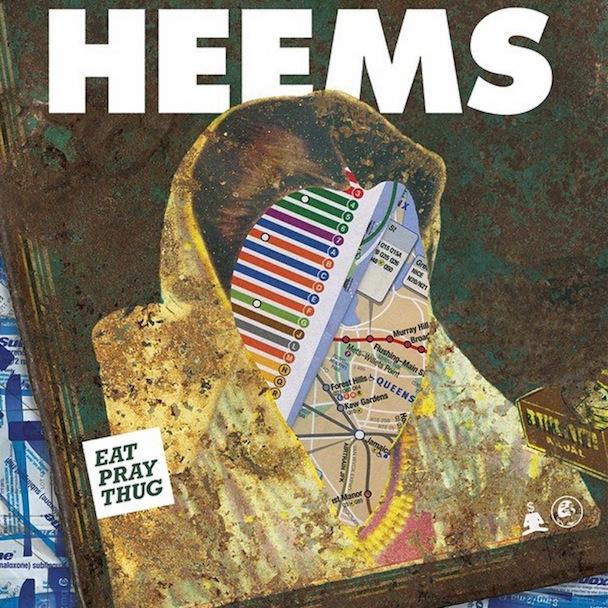 heems eat pray thug
