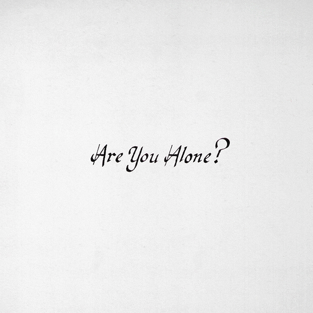 are you alone? cover